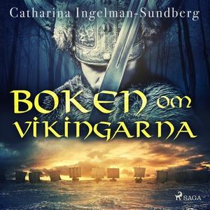 Boken om vikingarna (ljudbok) av Catharina Inge