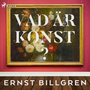 Vad är konst? (ljudbok) av Ernst Billgren