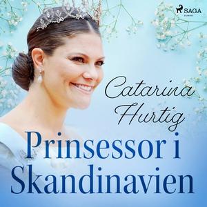 Prinsessor i Skandinavien (ljudbok) av Catarina