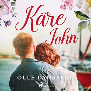 Käre John (ljudbok) av Olle Länsberg