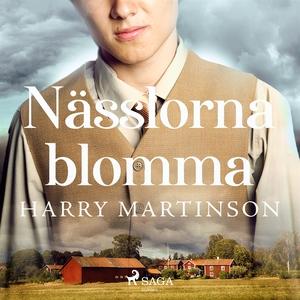 Nässlorna blomma (ljudbok) av Harry Martinson