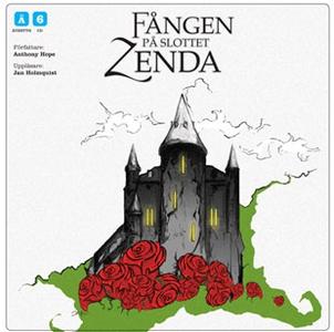 Fången på slottet Zenda (ljudbok) av Anthony Ho