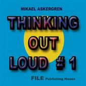 THINKING OUT LOUD #1 (Svenska)