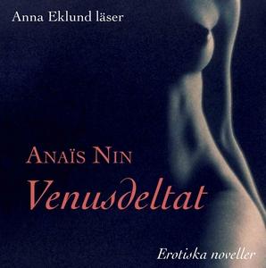 Venusdeltat (ljudbok) av Anaïs Nin