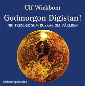 Godmorgon Digistan! (ljudbok) av Ulf Wickbom