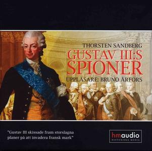 Gustav III:s spioner : historien om när Sverige