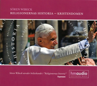 Religionernas historia - kristendomen (ljudbok)
