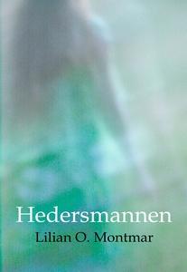 Hedersmannen (ljudbok) av Lilian O. Montmar