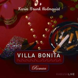 Villa Bonita (ljudbok) av Karin Brunk Holmqvist