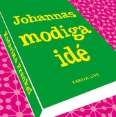 Johannas modiga idé