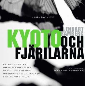 Kyoto och fjärilarna (ljudbok) av Lennart Rambe