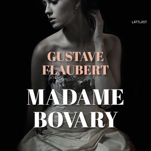 Madame Bovary / Lättläst (ljudbok) av Gustave F