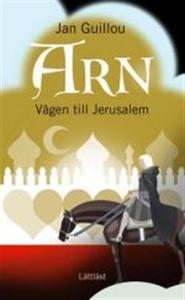Arn - Vägen till Jerusalem / Lättläst (ljudbok)