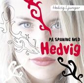 På spaning med Hedvig / Lättläst