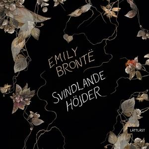 Svindlande höjder / Lättläst (ljudbok) av Emily