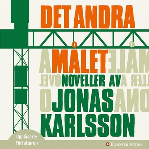 Det andra målet (ljudbok) av Jonas Karlsson
