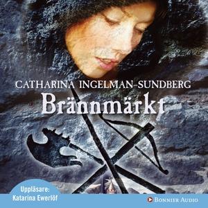 Brännmärkt (ljudbok) av Catharina Ingelman-Sund