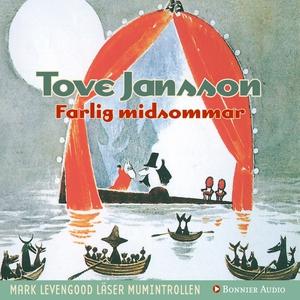 Farlig midsommar (ljudbok) av Tove Jansson