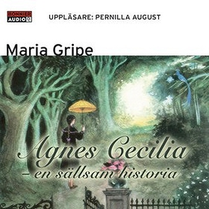 Agnes Cecilia - en sällsam historia (ljudbok) a