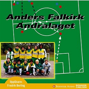 Andralaget (ljudbok) av Anders Falkirk