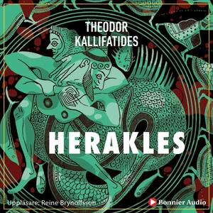 Herakles (ljudbok) av Theodor Kallifatides