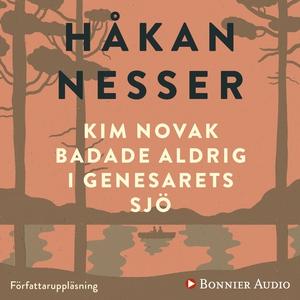 Kim Novak badade aldrig i Genesarets sjö (ljudb