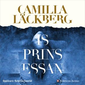 Isprinsessan (ljudbok) av Camilla Läckberg