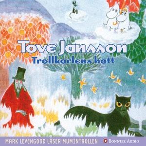Trollkarlens hatt (ljudbok) av Tove Jansson