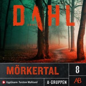 Mörkertal (ljudbok) av Arne Dahl
