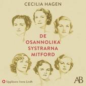 De osannolika systrarna Mitford : En sannsaga