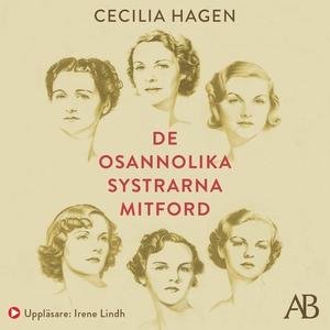 De osannolika systrarna Mitford : En sannsaga (