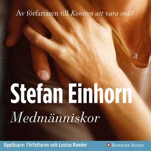 Medmänniskor (ljudbok) av Stefan Einhorn