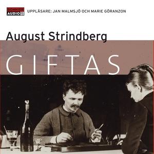Giftas (ljudbok) av August Strindberg
