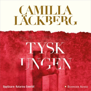 Tyskungen (ljudbok) av Camilla Läckberg