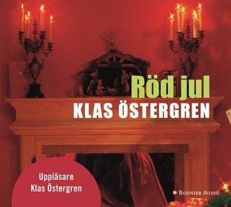 Röd jul (ljudbok) av Klas Östergren