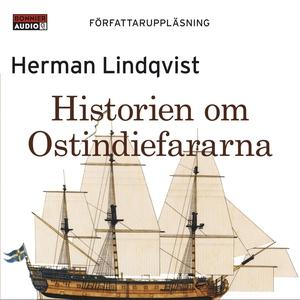 Historien om Ostindiefararna (ljudbok) av Herma