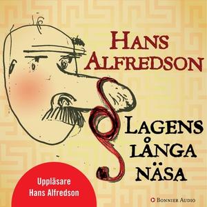 Lagens långa näsa (ljudbok) av Hans Alfredson