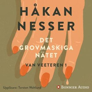 Det grovmaskiga nätet (ljudbok) av Håkan Nesser