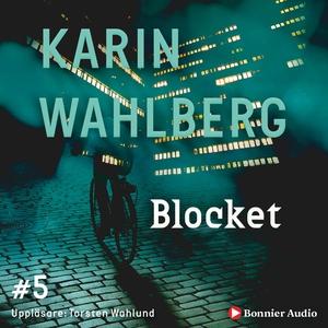 Blocket (ljudbok) av Karin Wahlberg