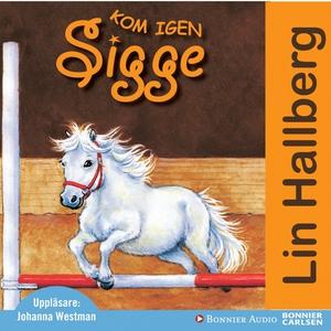 Kom igen Sigge (ljudbok) av Lin Hallberg