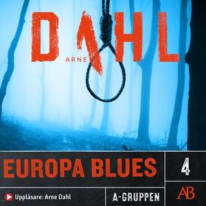Europa Blues (ljudbok) av Arne Dahl