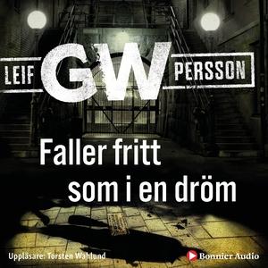 Faller fritt som i en dröm (ljudbok) av Leif GW