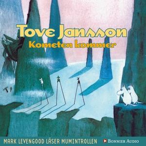 Kometen kommer (ljudbok) av Tove Jansson