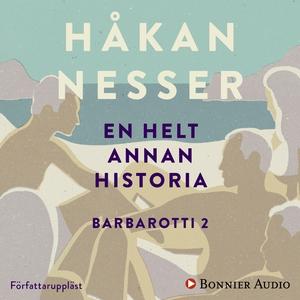 En helt annan historia (ljudbok) av Håkan Nesse