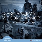 Vit som marmor : Ett romerskt mysterium