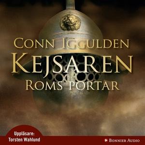 Roms portar : Kejsaren I (ljudbok) av Conn Iggu