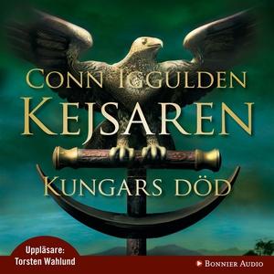 Kungars död : Kejsaren II (ljudbok) av Conn Igg