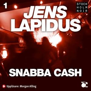 Snabba cash (ljudbok) av Jens Lapidus