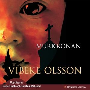Murkronan (ljudbok) av Vibeke Olsson
