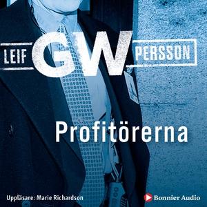 Profitörerna (ljudbok) av Leif GW Persson, Leif